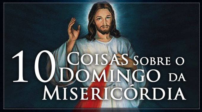 10CoisasDomingoMisericordia